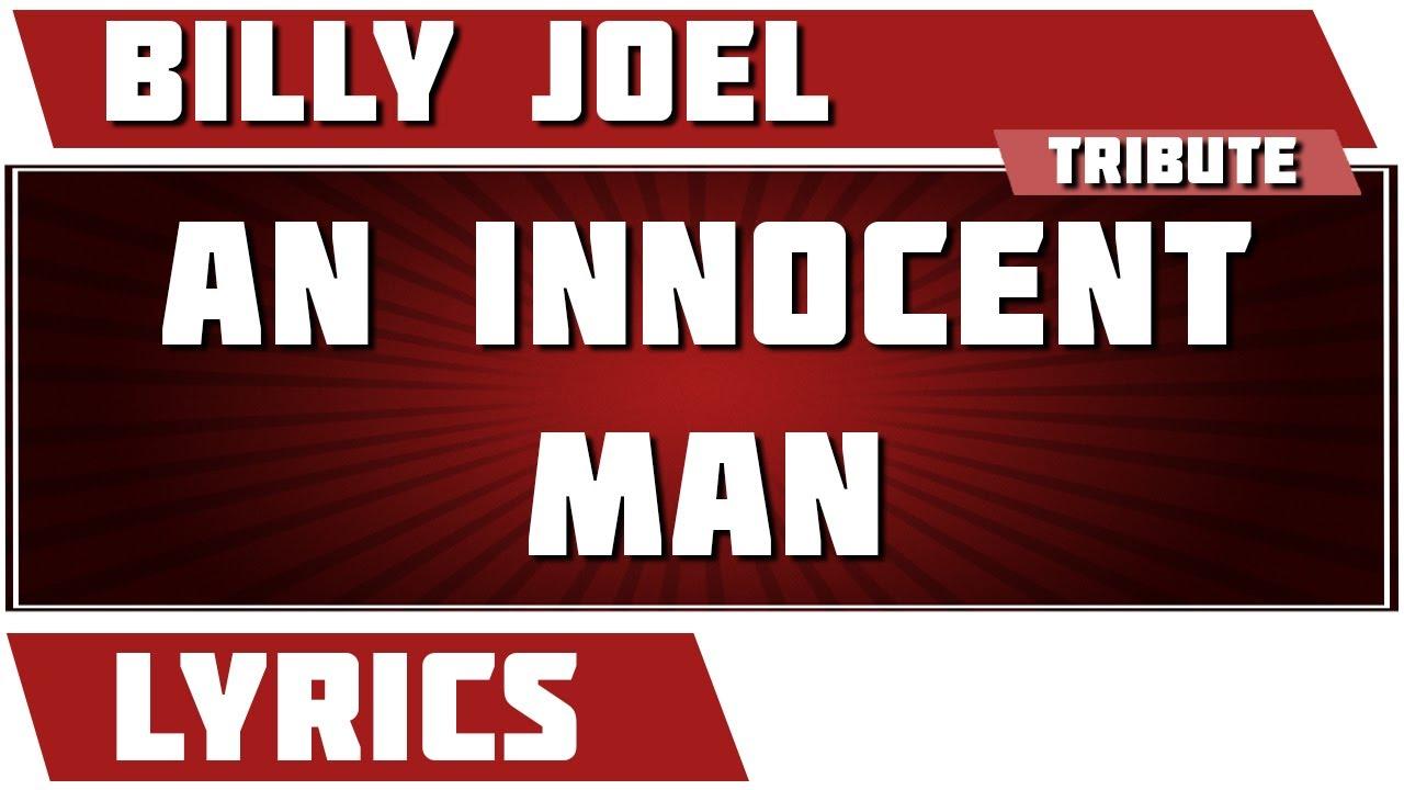 Songtext von Billy Joel - An Innocent Man Lyrics