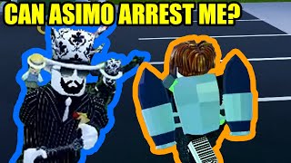 Can asimo3089 ARREST ME in Roblox Jailbreak???