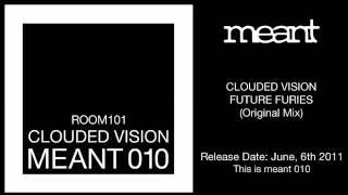 Clouded Vision - Future Furies (Original Mix)