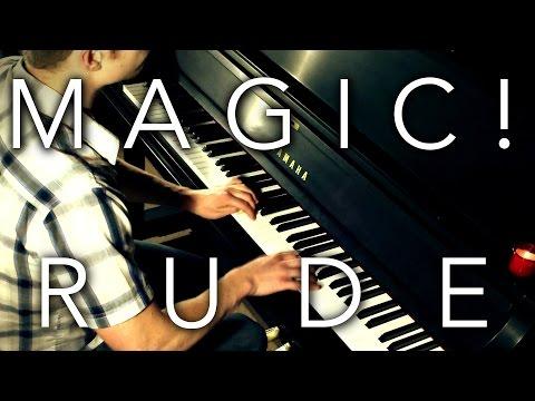 """Rude"" - Magic! - EXTREME Piano Cover"