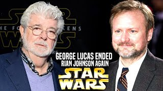 George Lucas Ended Rian Johnson Again! (Star Wars Explained)