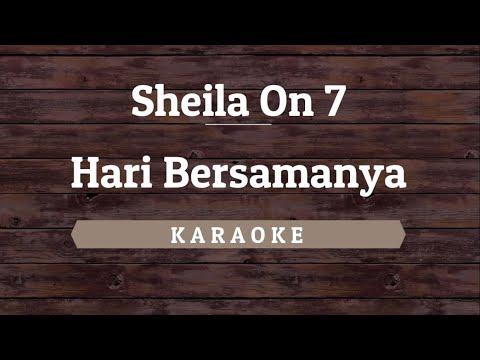 Sheila On 7 - Hari Bersamanya [Karaoke] By Akiraa61