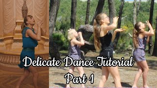 Delicate Dance Tutorial Part 1