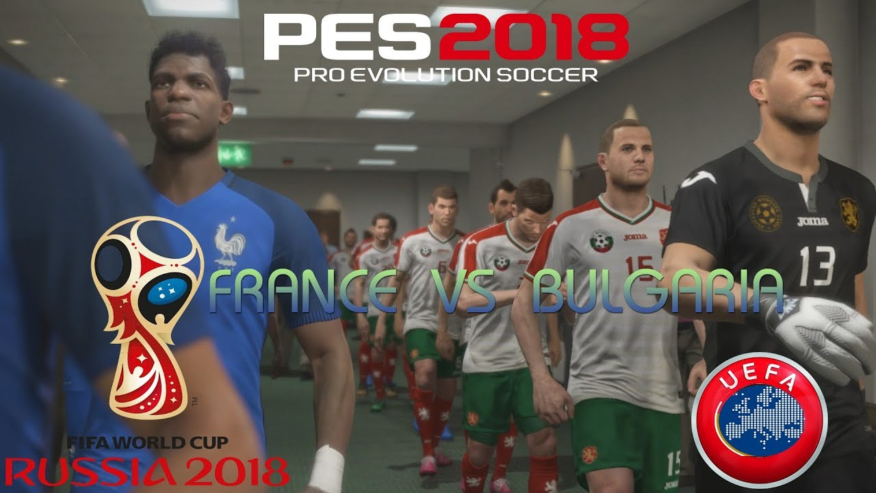 45307f4fe5a PES 2018 (PS4 Pro) Bulgaria v France WORLD CUP QUALIFIERS 07 10 2017 REPLAY  1080P 60FPS