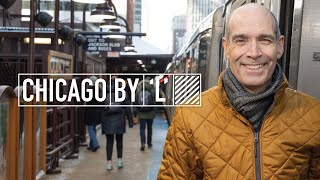 Chicago by 'L' with Geoffrey Baer
