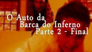 O Auto da Barca do Inferno O Filme - Parte 2 Final