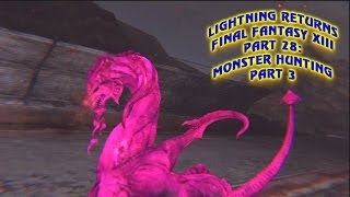 Lightning Returns: Final Fantasy XIII: Part 28_Monster Hunting 3