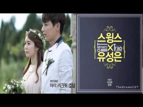 Swings & Yoo Sung Eun - Trap (My Secret Hotel OST Part.3)