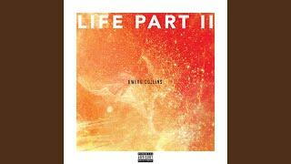 Life Part II