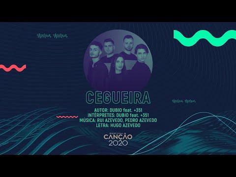 Dubio feat. +351 - Cegueira (Lyric Video) | Festival da Canção 2020