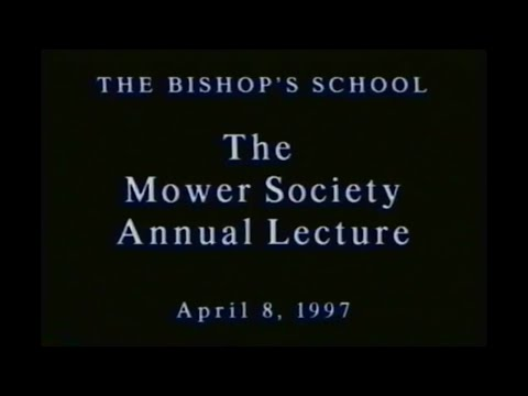 The Bishops School: Annual Mower Society Lecture (April 8th, 1997)