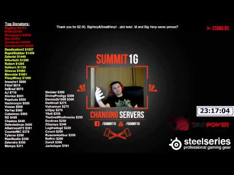 Summit1G (Twitch.tv) | Donation Battle for first place - Over $20k Donated