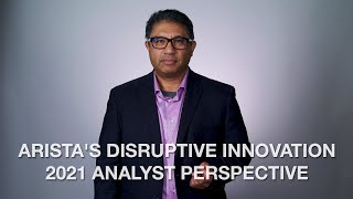 Arista's Disruptive Innovation - 2021 Analyst Pers ...