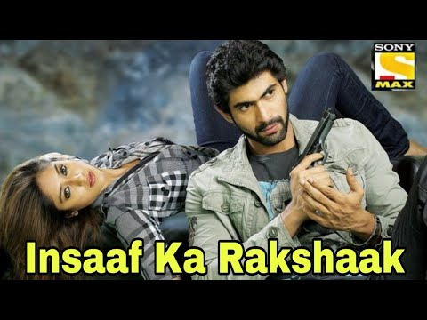 insaaf-ka-rakshak-(2019)-south-new-action-hindi-dubbed-movie-confirm-release-date,-rana,-ileana