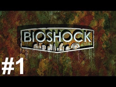 Bioshock Gameplay Walkthrough Part 1 No Commentary