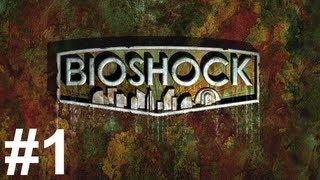 Bioshock Gameplay Walkthrough Part 1 No Commentary
