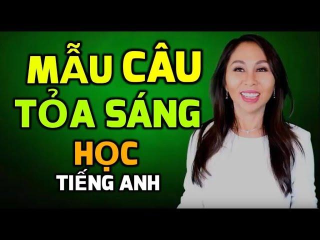 HỌC TIẾNG ANH: Mẫu Câu Giúp Bạn Tỏa Sáng Khi Giao Tiếp I LanBercu TV