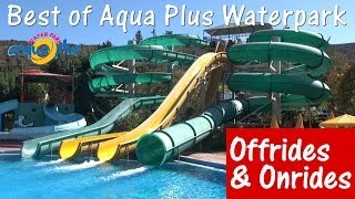 Best of Acqua Plus / Aqua Plus Waterpark (Crete) - Offride & Onride (All slides) - Full HD(Offride & Onride compilation of almost all water slides in