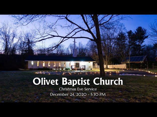 Olivet Baptist Church Christmas Eve Service