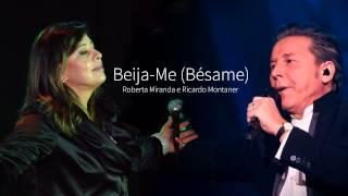 Roberta Miranda e Ricardo Montaner- Beija-Me (Bésame)