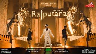 Fantastic Jigx - RAJPUTANA   Happy Banna   Rajveer Sinh   Raghav Digital