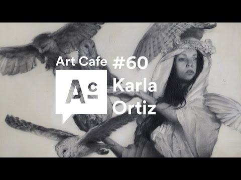 Art Cafe #60 - Karla Ortiz