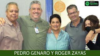 BaoRadio: Pedro Genaro y Roger Zayas