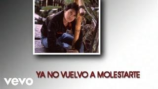 Juan Gabriel - Ya No Vuelvo A Molestarte @ www.OfficialVideos.Net