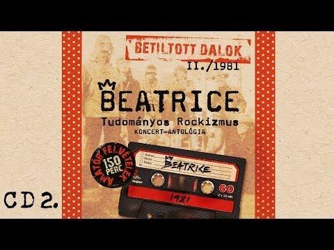 Beatrice - Betiltott dalok II. - Tudományos Rockizmus - (1981) - CD2.