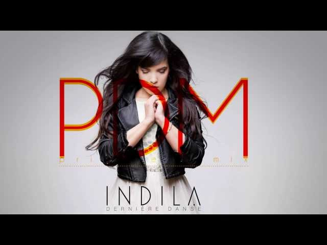 Indila - Dernière Danse (Paul Damixie`s Private Remix)