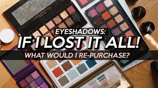 EYESHADOW: If I LOST It ALL, What Would I BUY FIRST?! | Jamie Paige