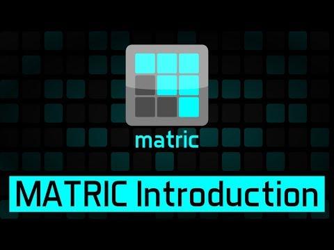MATRIC Introduction