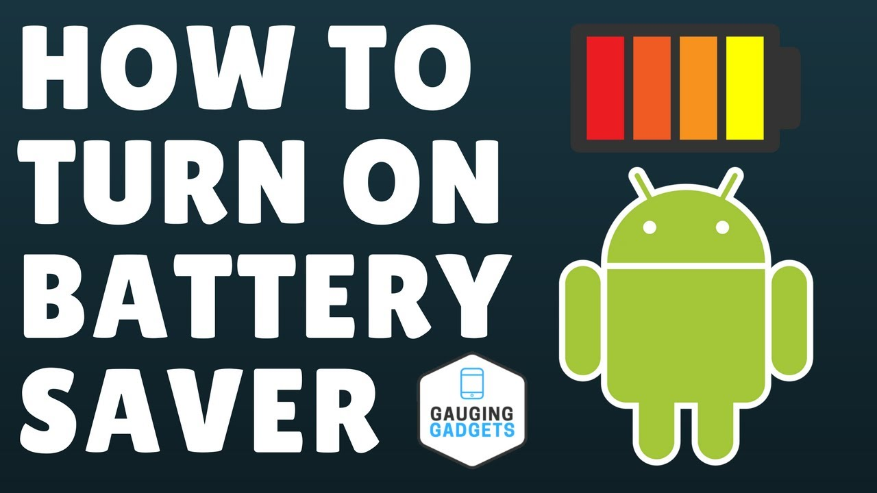 How To Turn On Battery Saver - Android Battery Save Mode - YouTube