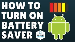 How To Turn On Battery Saver - Android Battery Save Mode