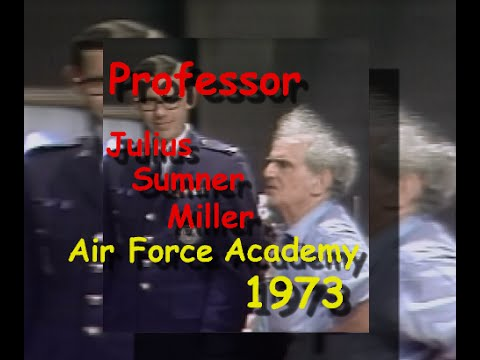 Julius Sumner Miller at the Air Force Academy in 1973