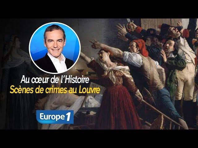 Au cœur de l\'histoire\: Scènes de crimes au Louvre (Franck Ferrand)
