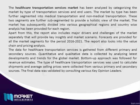 Healthcare Transportation Services Market Forecast, 2016 - 2021