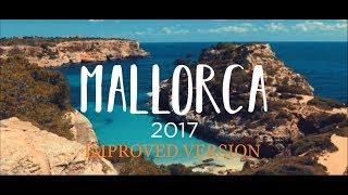 MALLORCA (Improved Version) - Travel Couple Septembre 2017