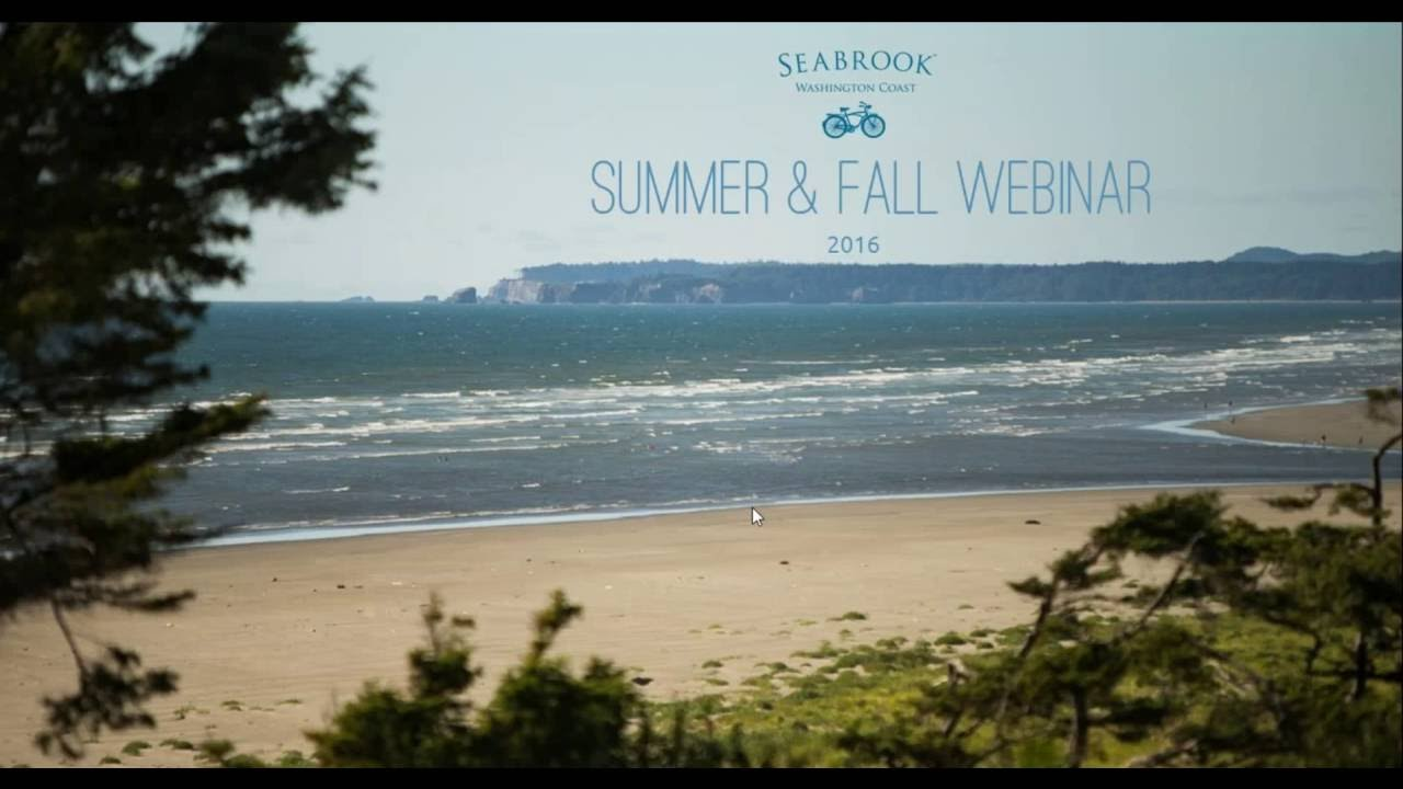 2016 Summer Fall Webinar Seabrook Washington