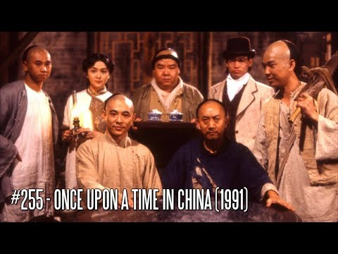EFC II #255 - Once Upon A Time In China (1991) [Asian Cinema Season 2]
