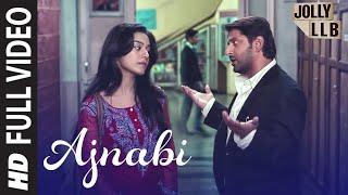 Jolly LLB Full Song Ajnabi Ban Jaye By Mohit Chauhan | Arshad Warsi, Amrita Rao