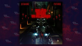 2 Chainz - Dead Man Walking Ft. Future