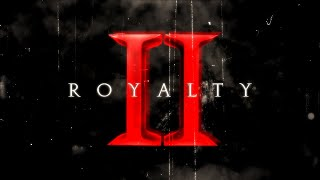 Royalty II | A Multi-Cod Teamtage