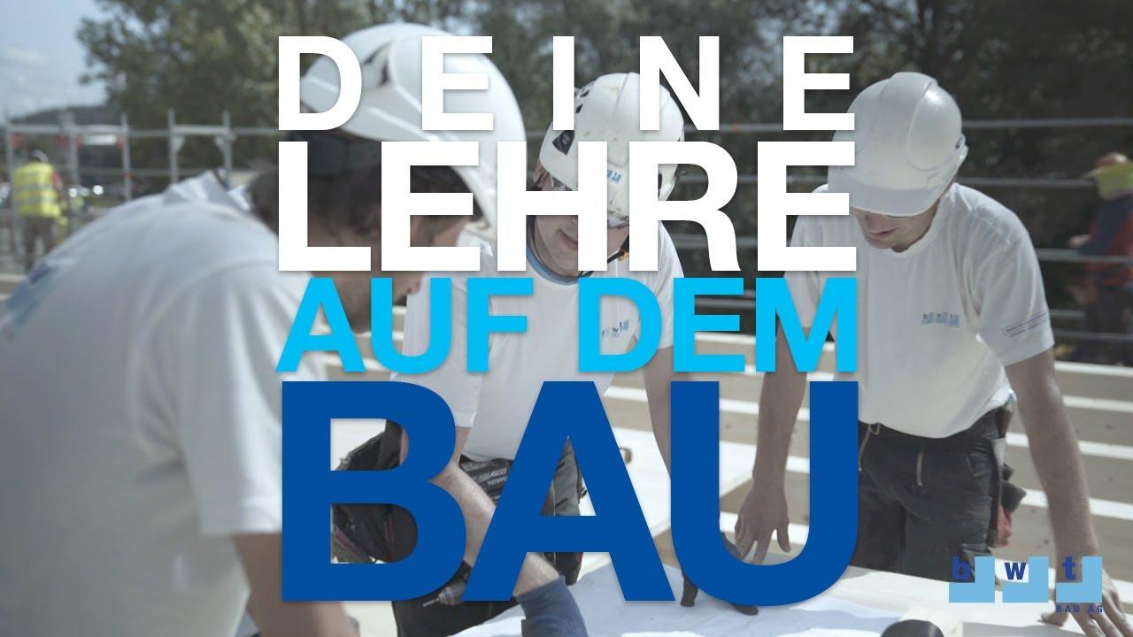 BWT Bau AG - Deine Lehre auf dem Bau! - YouTube