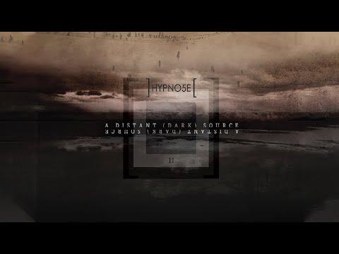 Hypno5e - A Distant (Dark) Source (Full Album)