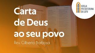Carta de Deus ao seu povo - Rev. Gilberto Barbosa