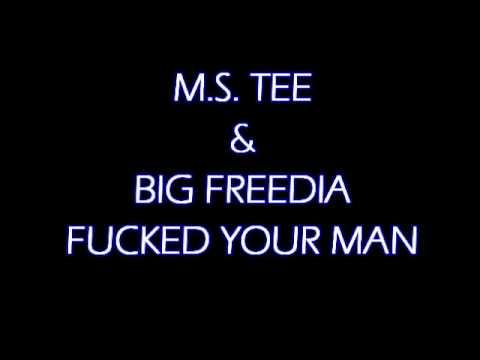 Ms Tee and Big freedia - Fucked Your Man