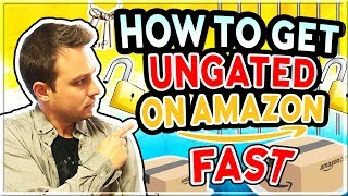 How to Get Ungated on Amazon (Instant Approval!) - Should You Use an Ungating Service?