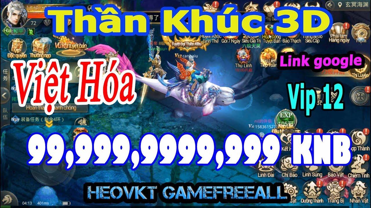 GameFreeAll 176: Game Thần Khúc Việt Hóa (Android, IOS, PC) | 99.999.999.999 KNB + Vip 12 [HeoVKT]