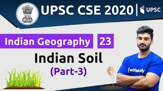 10:00 AM - UPSC CSE 2020 | Indian Geography by Sumit Sir | Indian Soil (Part-3)